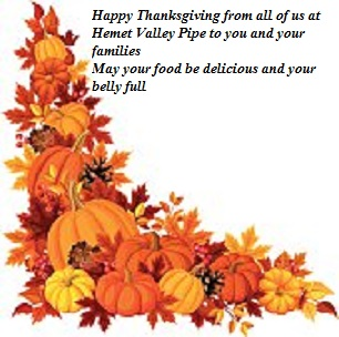 Happy Thanksgiving From All Of Us At Hemet Valley Pipe Hvps